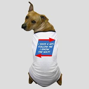 Follow Me Dog T-Shirt