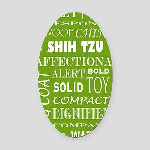 SHIH TZU_edited-2 Oval Car Magnet