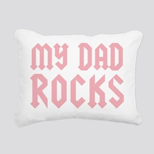 mydadrocks_pinkCP Rectangular Canvas Pillow