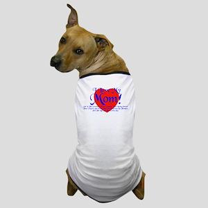 I Love Mom! Dog T-Shirt