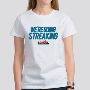 We're Going Streaking Women's T-Shirt