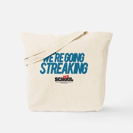 We're Going Streaking Tote Bag