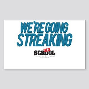 We're Going Streaking Sticker (Rectangle)