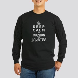 KEEP CALM but OUTRUN the ZOMBIES -wt- Long Sleeve