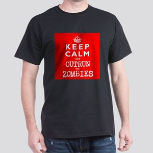 KEEP CALM but OUTRUN the ZOMBIES -wr2-- Dark T-Shi