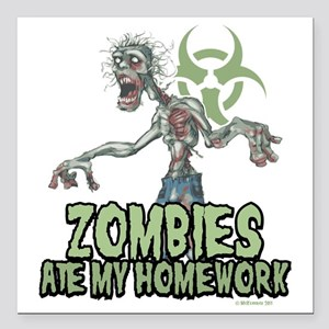 "Zombies-Ate-Homework Square Car Magnet 3"" x 3"""