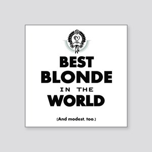 The Best in the World – Blonde Sticker