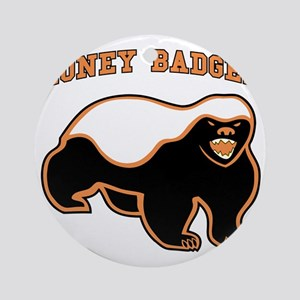 NEW HONEYBADGER Round Ornament