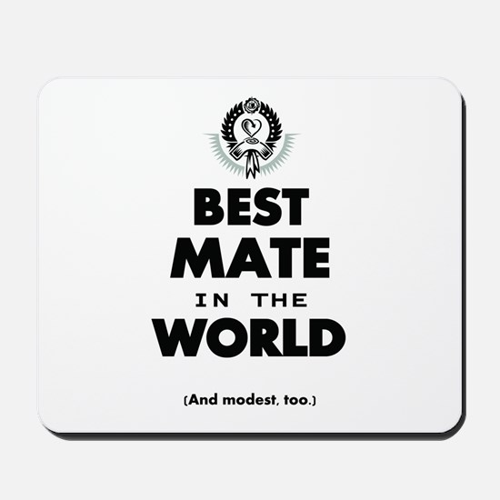 The Best in the World – Mate Mousepad