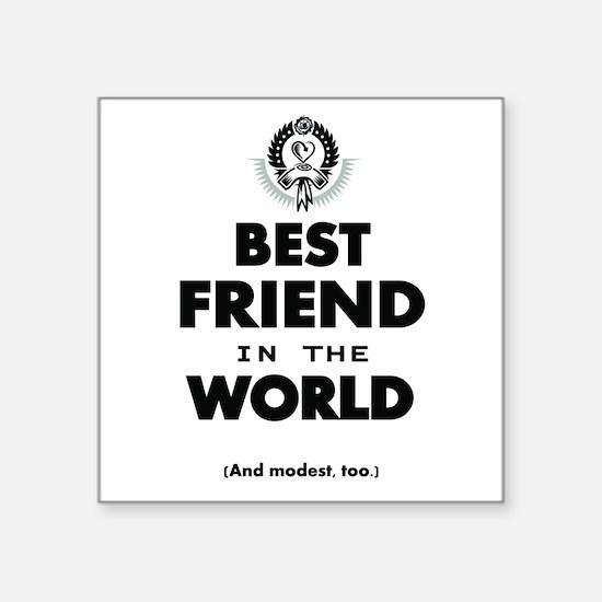 The Best in the World – Friend Sticker