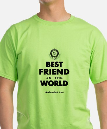 The Best in the World – Friend T-Shirt