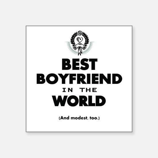 The Best in the World – Boyfriend Sticker