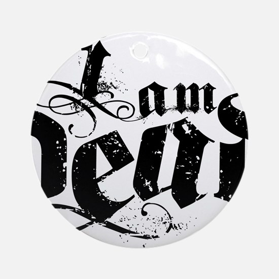 i am dead blk Round Ornament
