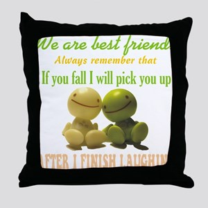 We are best friends Throw Pillow