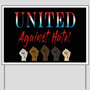 United Against Hate Yard Sign