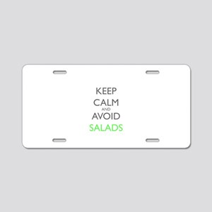 Keep Calm And Avoid Salads Aluminum License Plate