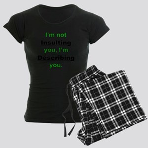 Insulting_you Women's Dark Pajamas