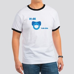 It's OK To Be Little T-Shirt