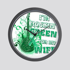 Im Rockin Green for my Wife Wall Clock