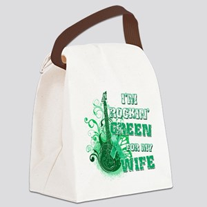 Im Rockin Green for my Wife Canvas Lunch Bag