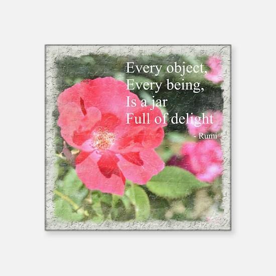 "Rumi Quote Painted Rose Square Sticker 3"" x 3"""