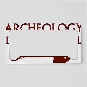 archeolDig4 License Plate Holder