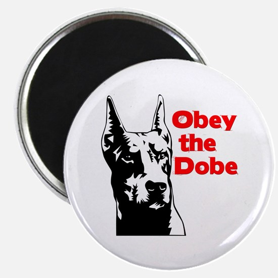 Obey the Dobe Magnet