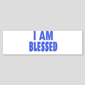 I Am Blessed Bumper Sticker
