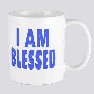 I Am Blessed Mugs