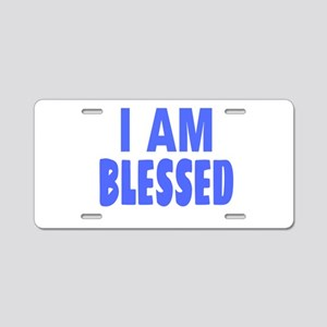 I Am Blessed Aluminum License Plate