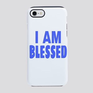 I Am Blessed iPhone 7 Tough Case