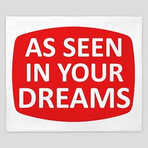 AS SEEN IN YOUR DREAMS King Duvet