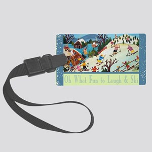 fun to laugh and ski greeting ca Large Luggage Tag