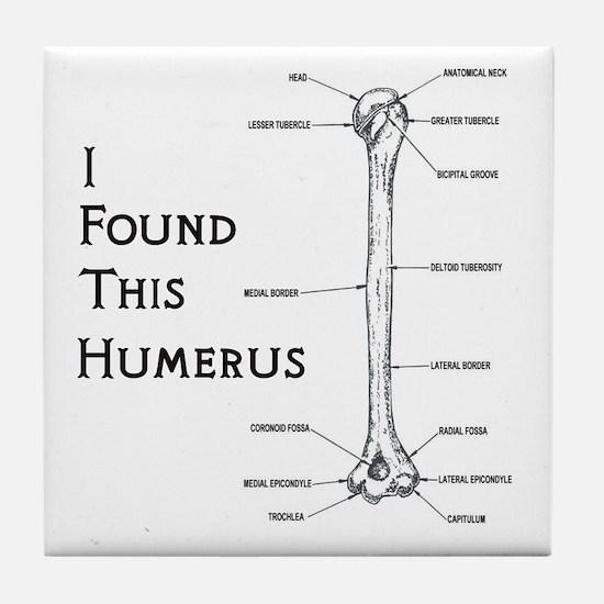 I found this humerus Tile Coaster