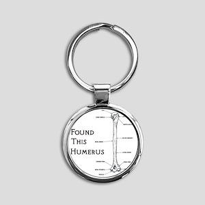 I found this humerus Round Keychain