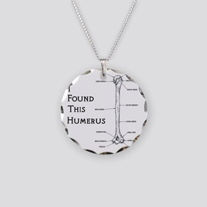 I found this humerus Necklace Circle Charm