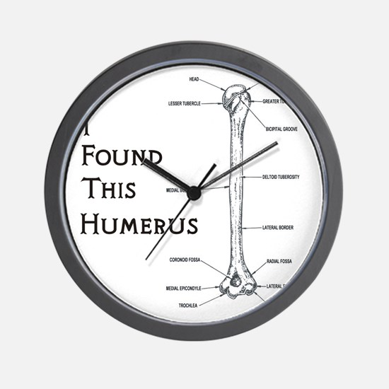 I found this humerus Wall Clock