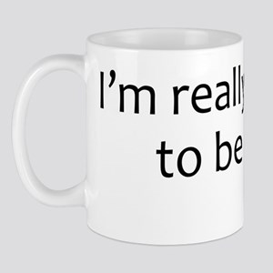 excited2Bhere_01 Mug
