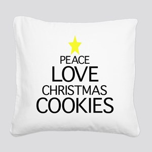 Peace, Love, Christmas Cookie Square Canvas Pillow