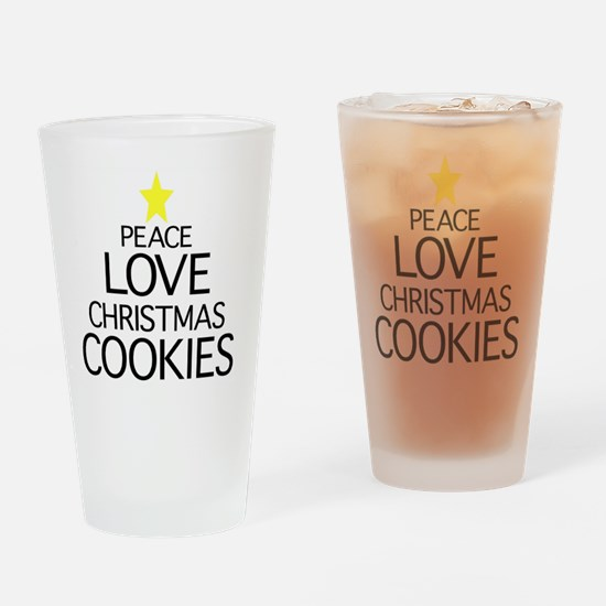 Peace, Love, Christmas Cookies Drinking Glass