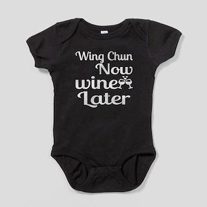 Wing Chun Now Wine Later Baby Bodysuit