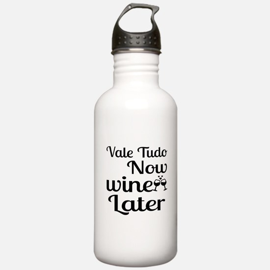 Vale Tudo Now Wine Lat Water Bottle