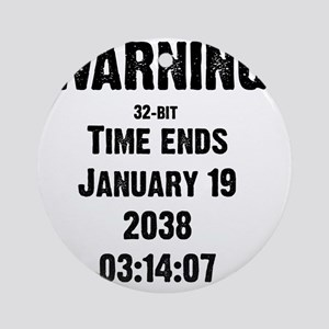 time-ends-1-blackLetters copy Round Ornament