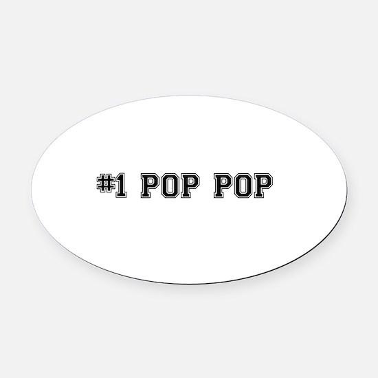 #1 Pop pop Oval Car Magnet