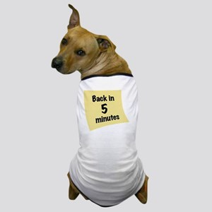 OO_back-in-5 Dog T-Shirt