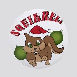 squirrel-1 Round Ornament