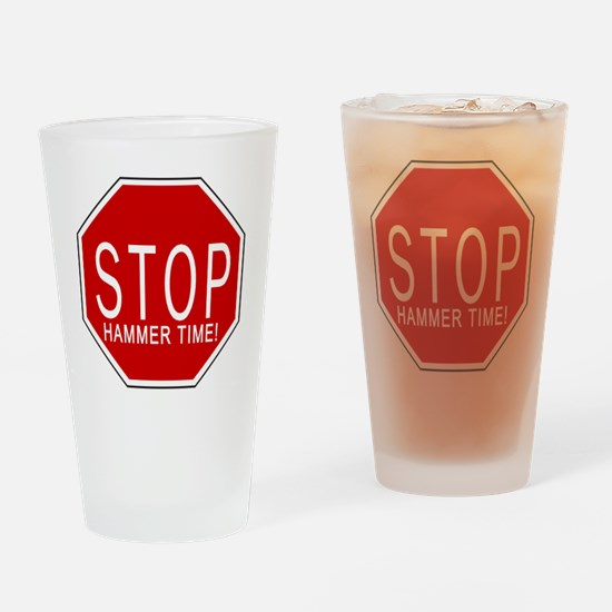 Stop, Hammer Time! Drinking Glass