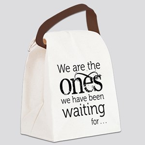 We are the ones Canvas Lunch Bag