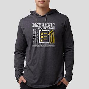 Mechanic' s Hourly Rate T Shi Long Sleeve T-Shirt