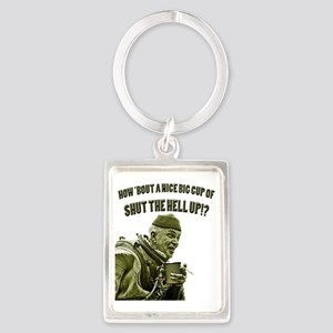 CUP OF SHUT THE HELL UP Portrait Keychain